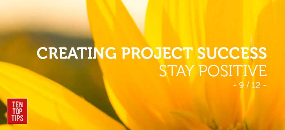 how-to-run-successful-projects---stay-positive