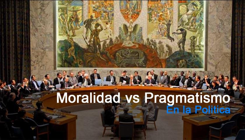 Moralidad vs Pragmatismo en la Política