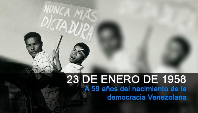 23 de enero de 1958. A 59 años del nacimiento de la democracia Venezolana