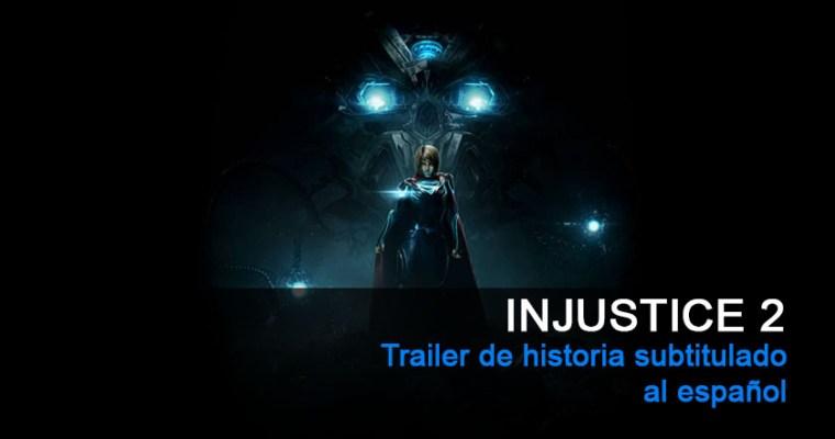 Nuevo trailer de la historia de Injustice 2. Por fin conocemos al villano de esta nueva entrega