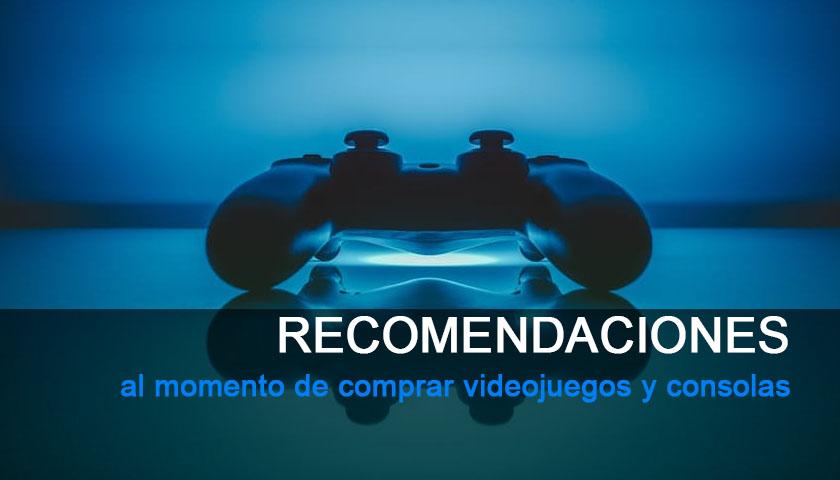 5 Recomendaciones al momento de comprar videojuegos y consolas