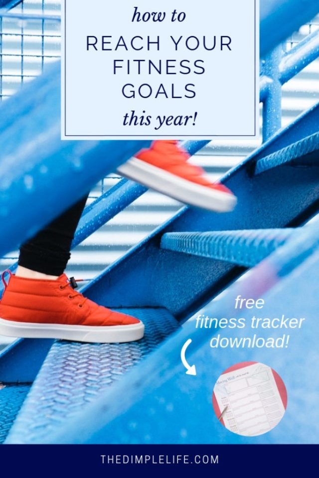 How to reach your fitness goals this year | Get my best tips for reaching your fitness goals plus a free printable exercise planner & tracker for extra exercise motivation. | #TheDimpleLife #newyeargoals #printable #fitnessprintable #fitnessgoals #exerciseplanner #fitnessmotivation #fitnesstracker #fitnessplanner