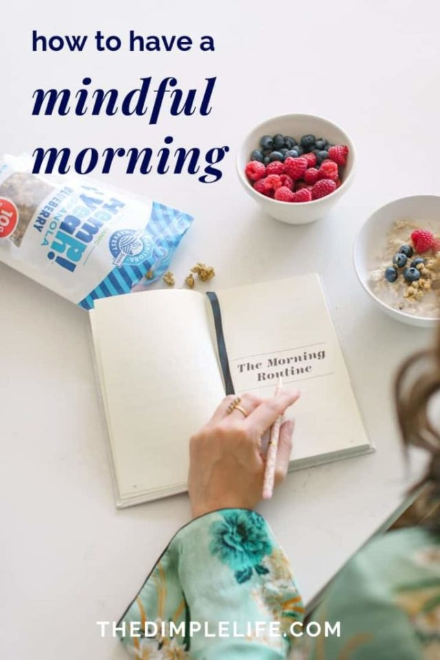 How to have a more mindful morning   If you're trying to live more intentionally and mindfully (like I am!), then I have some awesome inspiration for you in this post. Click to get my top tips for adding a mindfulness practice to your morning routine.   The Dimple Life #thedimplelife #mindfulnesstips #inspiration