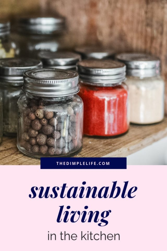 Sustainable living tips for the kitchen | If you're trying to live a more eco-friendly lifestyle, the kitchen is a great place to start! In this post, I'm sharing my favorite tips, products, and ideas for maintaining a sustainable lifestyle in the kitchen. | The Dimple Life #thedimplelife #sustainableliving #sustainablelivingtips #ecofriendlyliving #ecofriendlytips