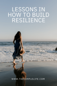 2020 is the year of resilience. How to build resilience in troubling times.