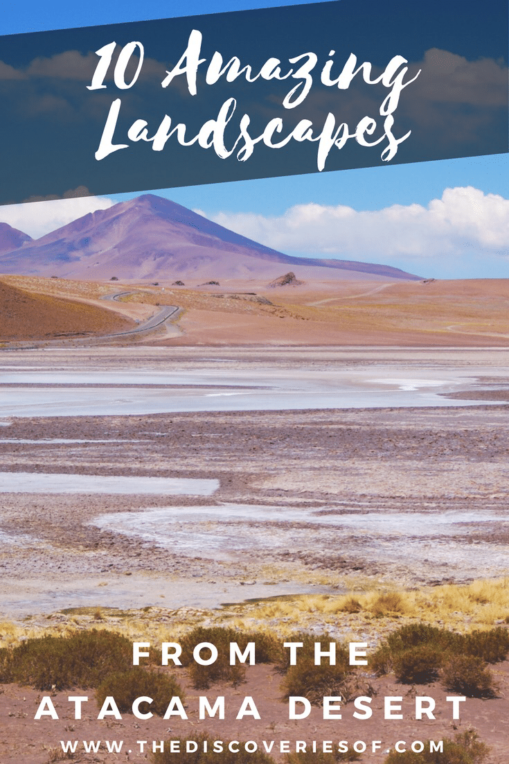 The Atacama Desert in Chile is one of the must see destinations in South America. Beautiful landscapes abound - here's ten photos for your travel inspiration