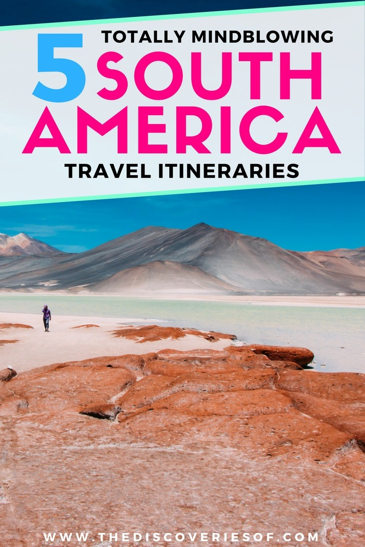 Looking for a South America Travel Itinerary ? How about 5! Awesome travel itineraries for your next trip. Take your pick of beaches, food, culture, jungle and adventure! Tried and tested travel route through Brazil, Peru, Chile and more. Read now.