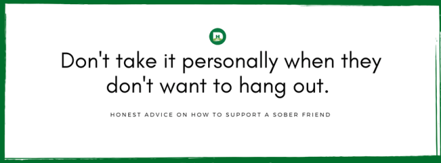 Honest Advice For How to Support a Friend in Sobriety