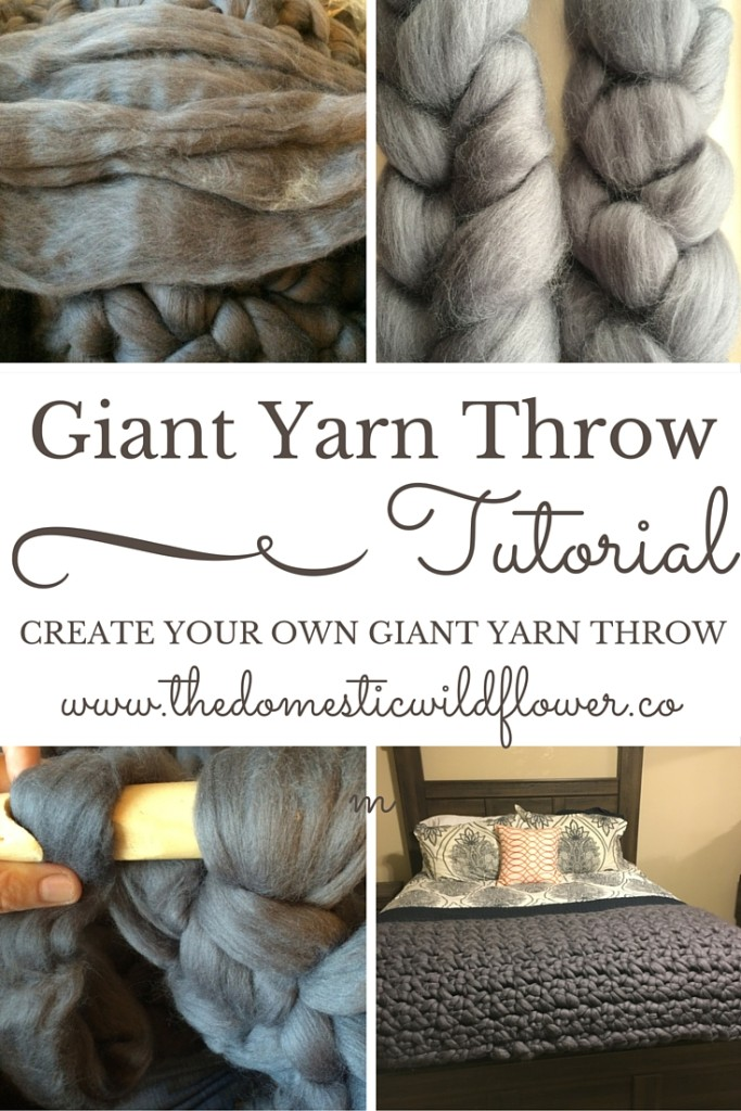 Giant Yarn Throw Tutorial   A Domestic Wildflower click to read the full tutorial for how to make your own knitted or crocheted giant yarn throw including a pattern and sources for beautiful wool yarn!