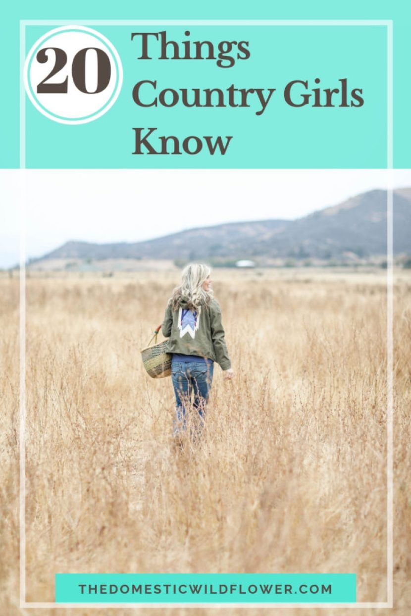 20 Things Country Girls Know | A list you haven't read before