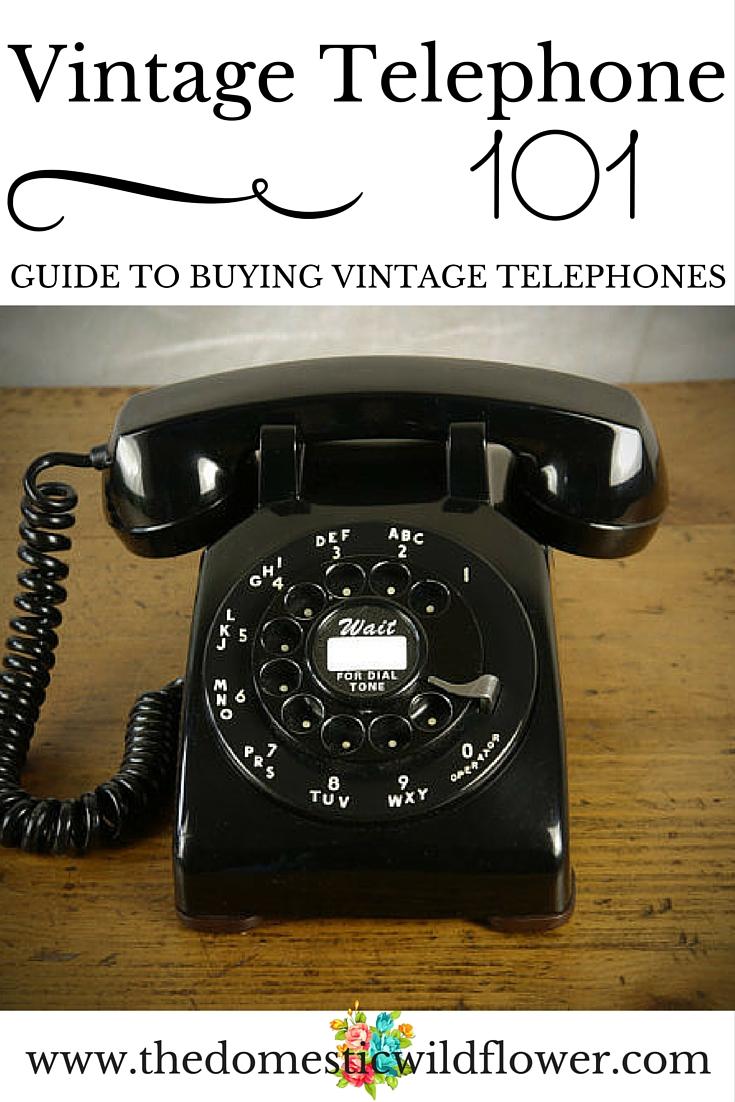 Vintage Telephones 101: Guide to Vintage Telephones