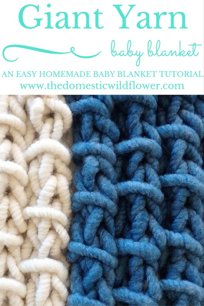 Giant Yarn Baby Blanket | The Domestic Wildflower click to read this simple crochet tutorial for making a washable, handmade baby blanket!