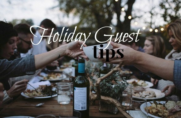 Holiday Guest Tips
