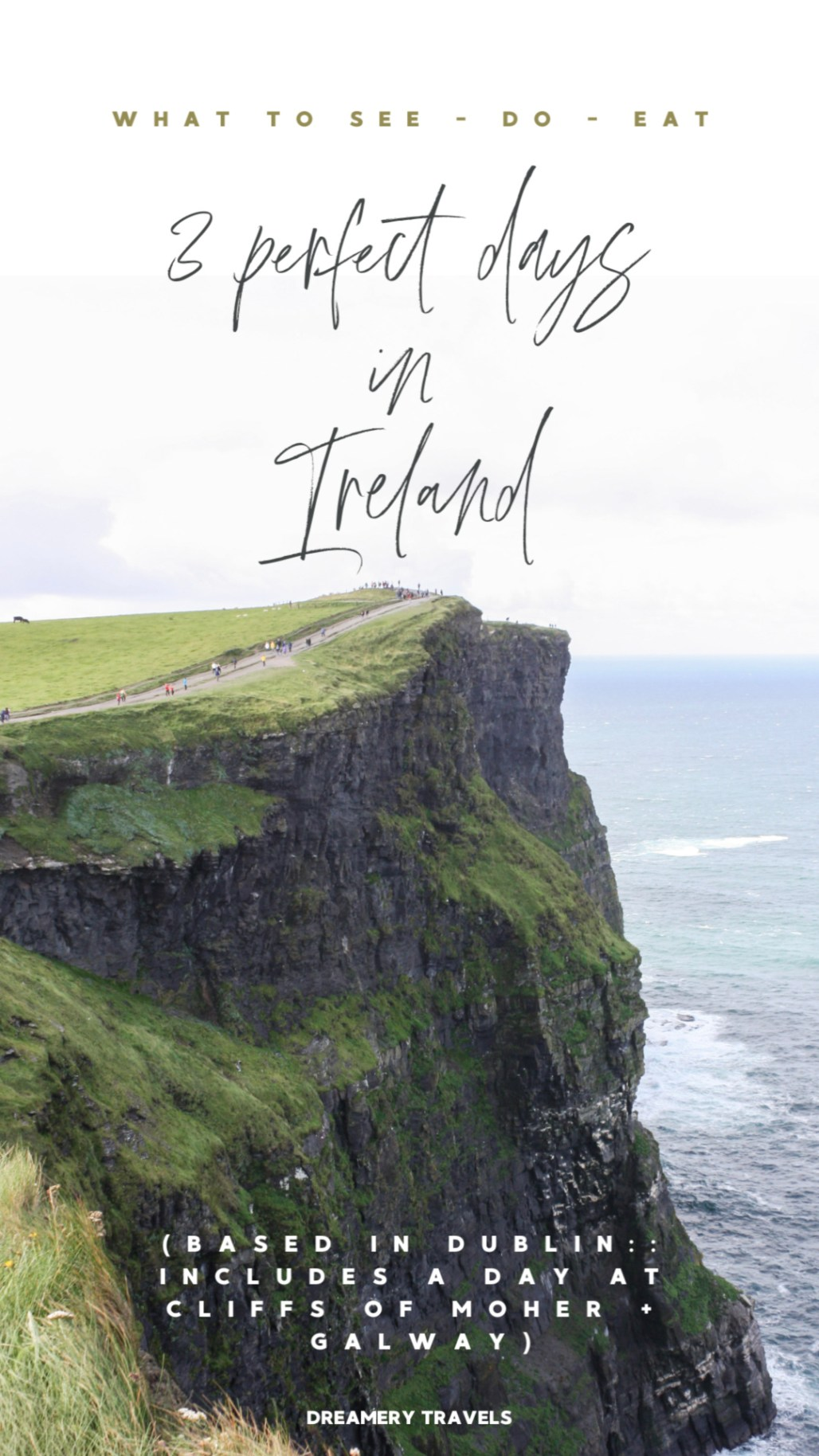 What to See, Do & Eat in 3 Days in Ireland || Dublin Based || Dreamery Travels