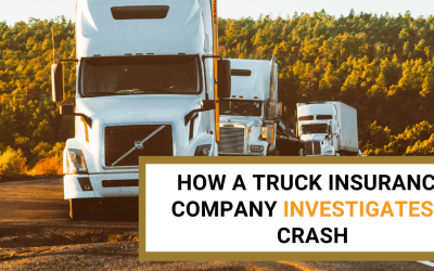 How a Truck Insurance Company Investigates a Crash