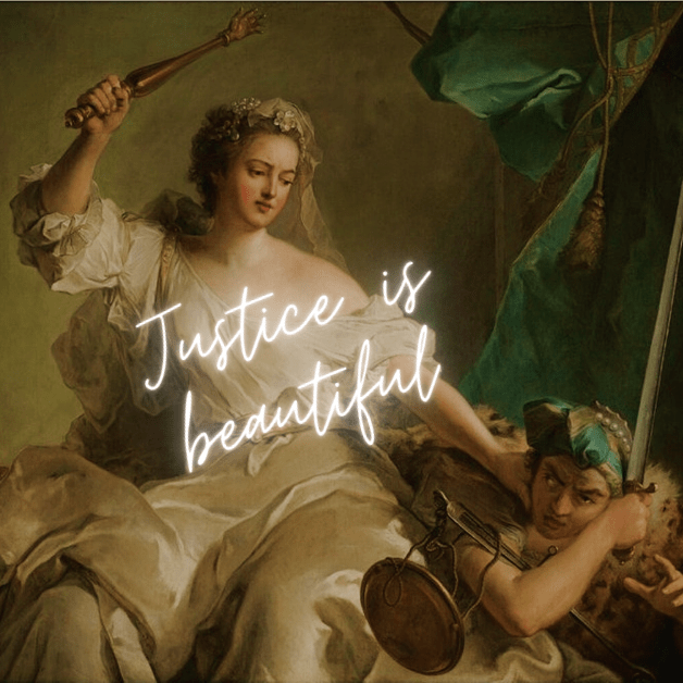 justice is beautiful