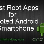 Best Root apps for Rooted Android Phone – 9 Top Root Apps 2015