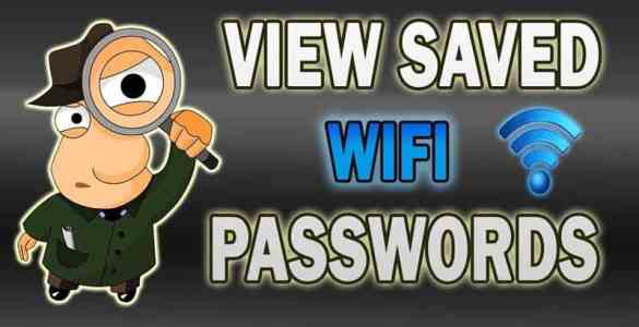 view saved wifi passwords