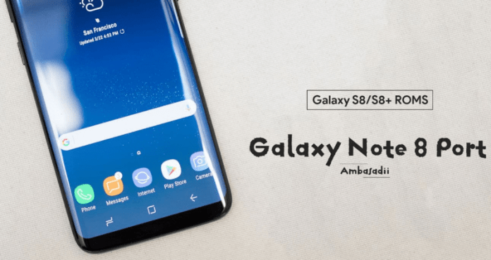 Galaxy Note 8 Ported ROM