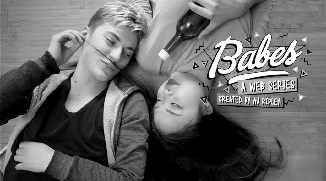 Watch Now: AJ Ripley's New Webseries 'Babes'