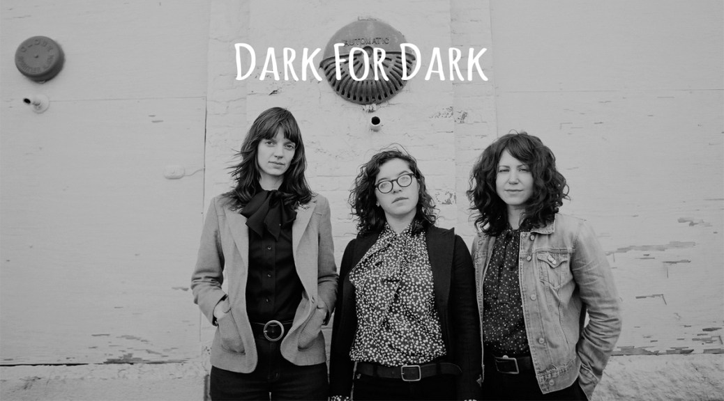 New Music: Dark For Dark's 'All Dressed'