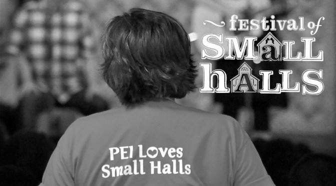 PEI's Festival Of Small Halls Is Big On Community