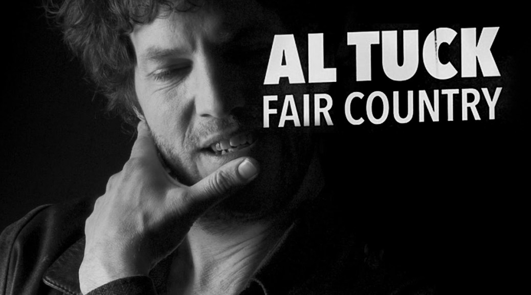New Music: Al Tuck's 'Fair Country'