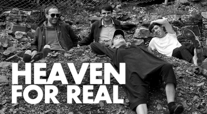 Heaven For Real (Evan Elliot)