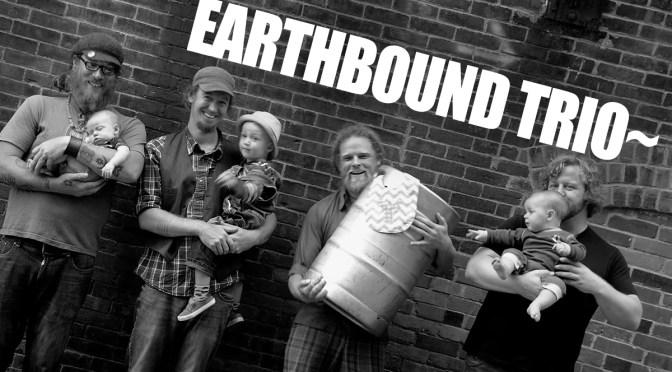 Earthbound Trio