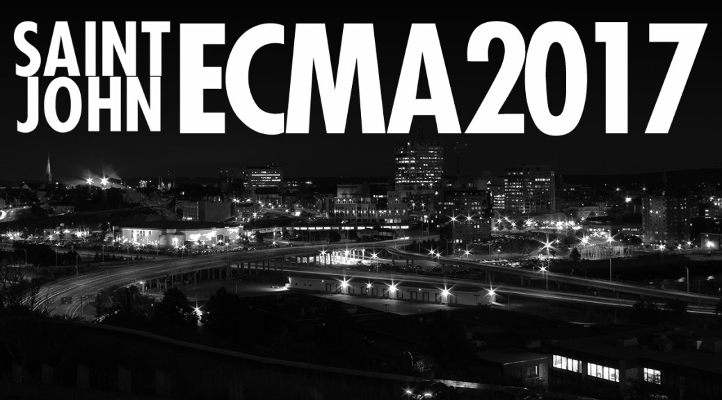 Initial Line-Up Announced For 2017 Saint John ECMA's
