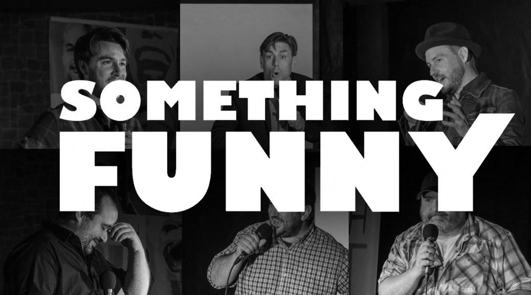 Something Funny Inc Announces Comedy Festival For Southern New Brunswick