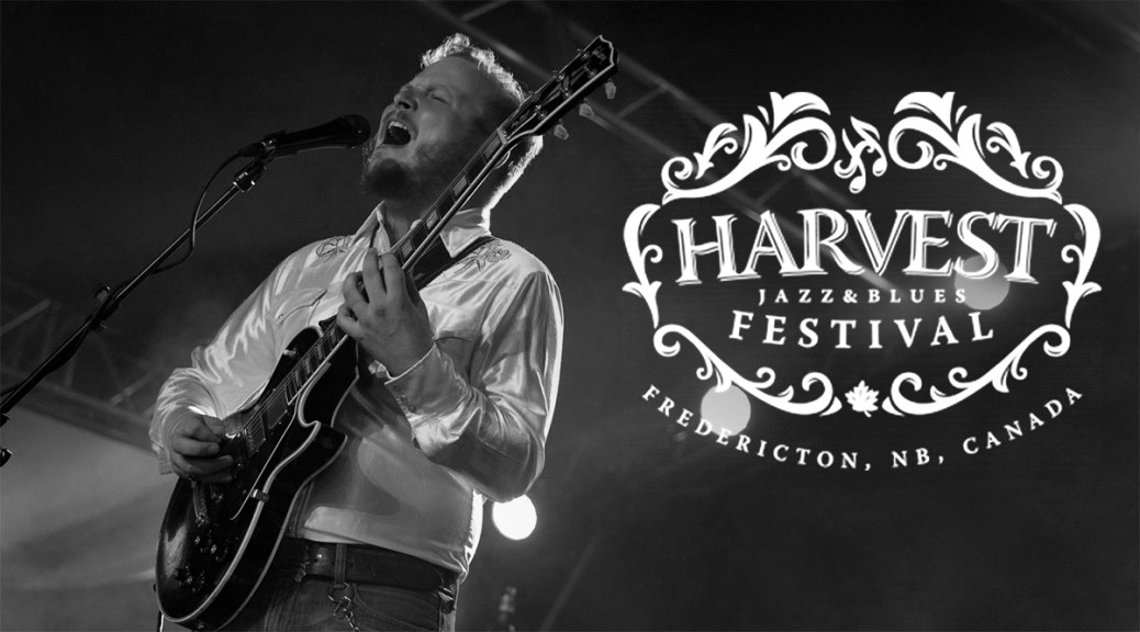 Headliners Announced For Fredericton's Harvest Jazz & Blues 2017