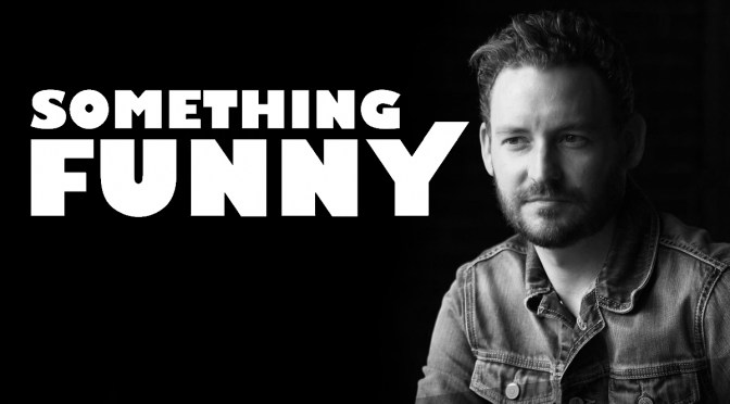 CONTEST: Something Funny's Comedy Festival Needs A Name