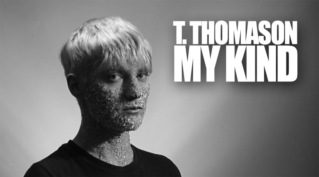 Music Video: T. Thomason's 'My Kind'
