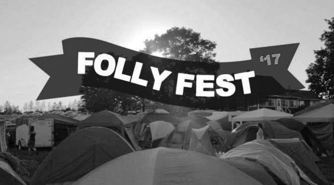 Video: Folly Fest 2017