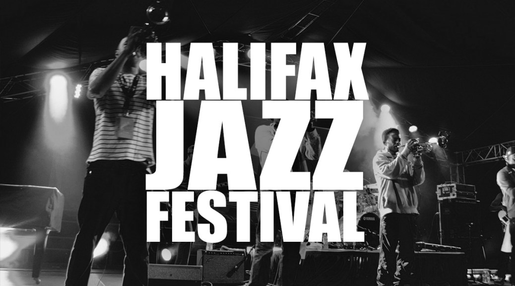 Halifax Jazz Festival Announces Big Artists, New Stages