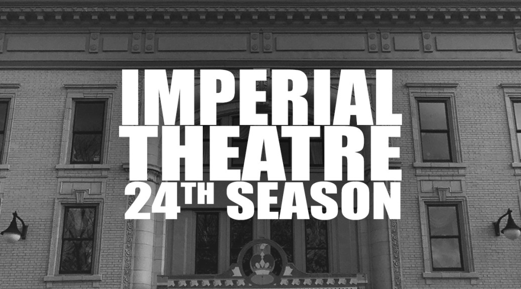 Saint John's Imperial Theatre Announces Their Twenty-Fourth Season
