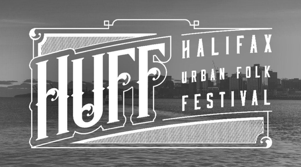 Halifax Urban Folk Festival Brings Major Songwriting Talents To Nova Scotia