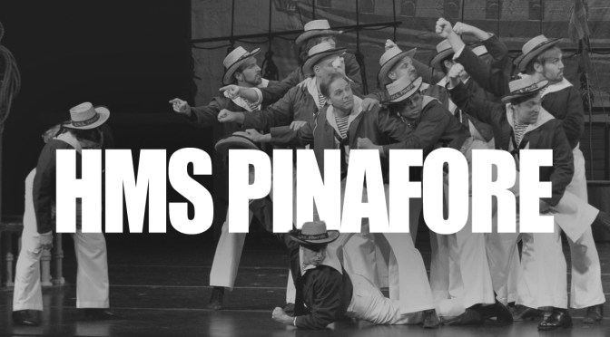 In Review: NY Gilbert & Sullivan Players bring H.M.S. Pinafore to Imperial