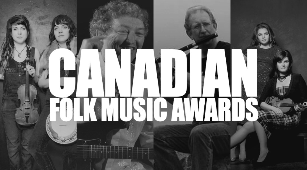 East Coast Musicians Bring Home Four Canadian Folk Music Awards