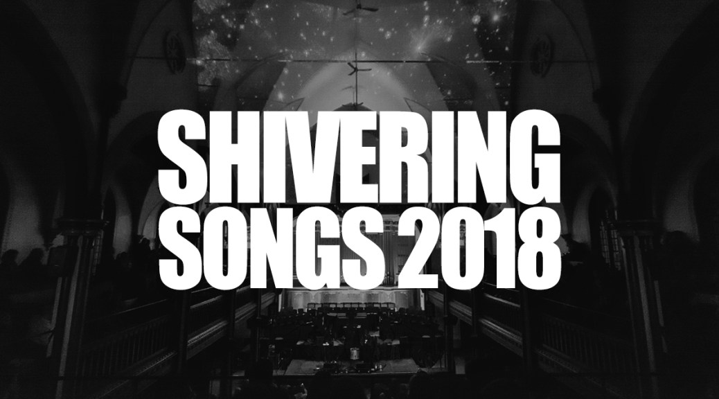 Shivering Songs Announce 2018 Line-Up