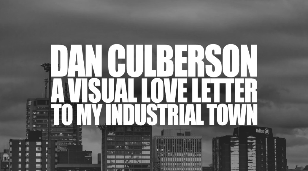 Dan Culberson — Saint John Photographer Showcases Another Side Of The City
