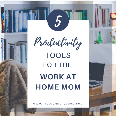 5 Favorite Productivity Tools for the WAHM