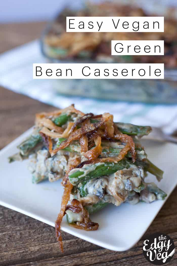 http://www.theedgyveg.com/2016/10/04/green-bean-casserole-recipe-vegan-gluten-free-thanksgiving/