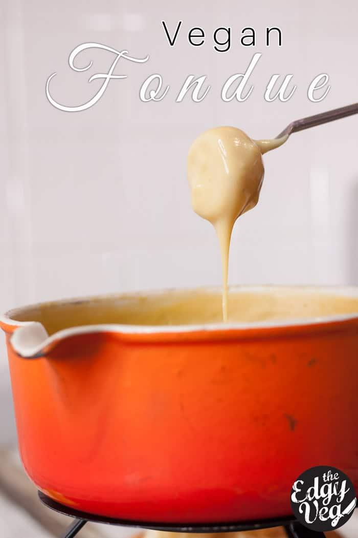 vegan fondue recipe