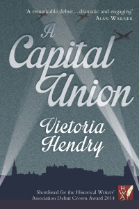 A Capital Union by Victoria Hendry