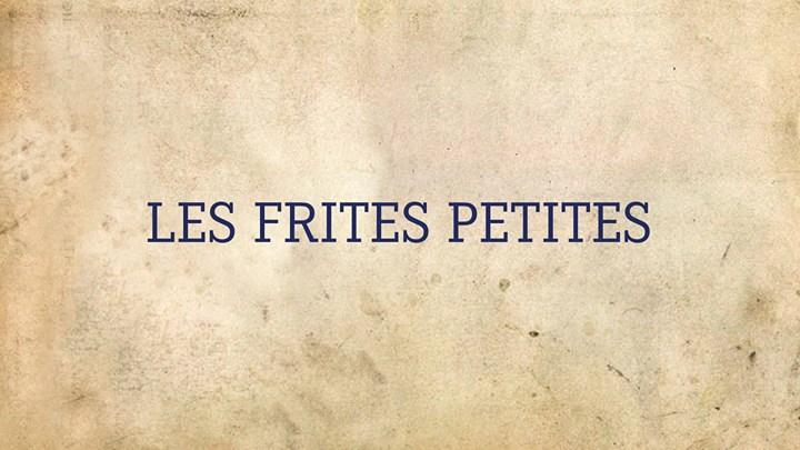 les frites petites