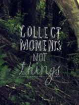 collect-memories-not-things