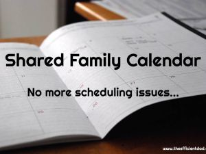 Shared Family Calendar – No More Scheduling Issues!
