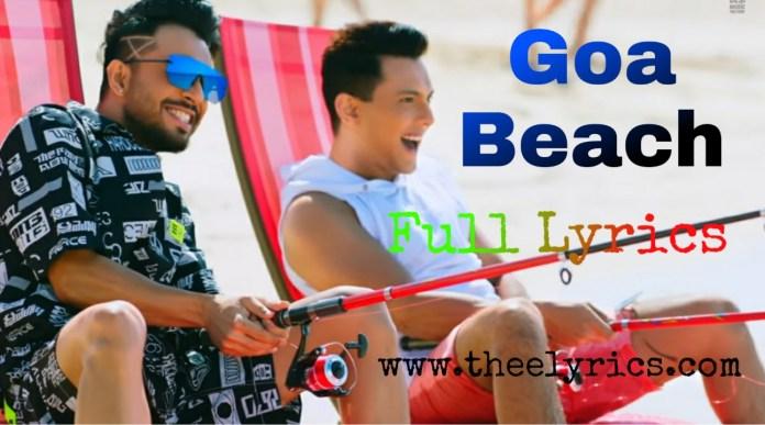 Goa Beach Song Lyrics | Tony Kakkar, Neha Kakkar